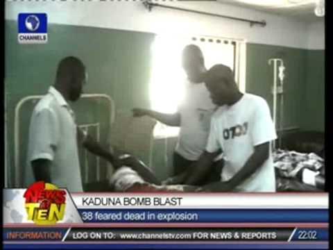 Kaduna Bomb Blast:38 feared dead in explosion