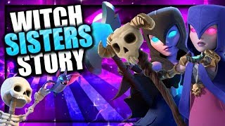 The Witch Sisters Origin Story - Night Witch & Witch Clash Story | Clash of Clans meets Clash Royale