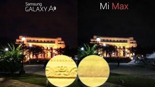 Xiaomi Mi Max vs Samsung Galaxy A9 Full Review