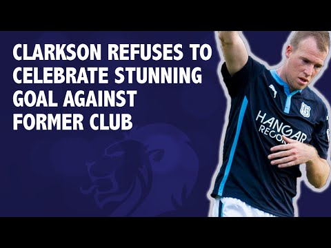 Clarkson refuses to celebrate stunning goal against former club