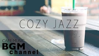 Cozy Jazz Mix - Smooth Jazz Music - Relaxing Cafe Music For Work, Study, Sleep
