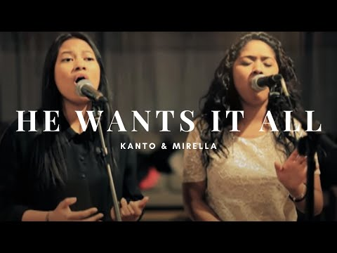 He Wants It All  - Mirella & Kanto