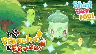 SHINY BULBASAUR and 2 OTHER SHINIES in Pokemon Let's GO! Pikachu and Eevee!
