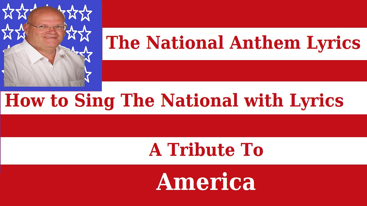 Lyrics of National Anthem of America The National Anthem Lyrics