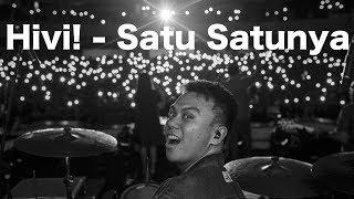 HIVI! - SATU SATUNYA (YOIQBALL DRUMCAM)
