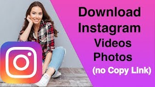How to Download Instagram Videos without URL or Copy Link? Updated ✅✅2019