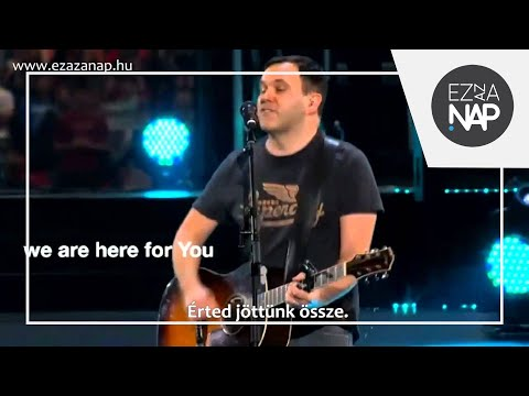 Matt Redman -  Here For You (live  Passion 2013) - Magyar Felirattal video