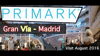 PRIMARK GRAN VÍA Store (Madrid) - Great and exciting!
