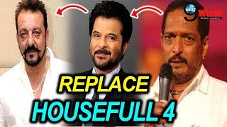 After Tanushree Dutta allegation; Nana Patekar replaced from the film Housefull 4?