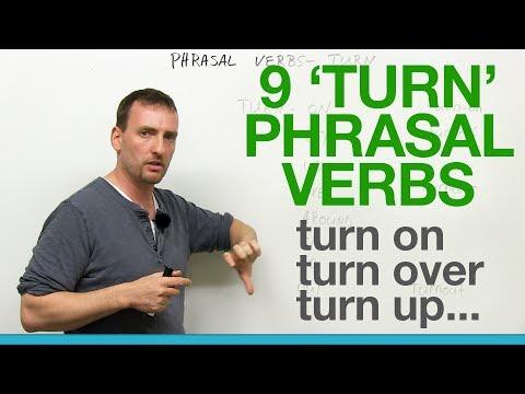 9 TURN Phrasal Verbs: turn on, turn off, turn over, turn around, turn out…