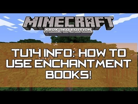 Minecraft Xbox 360 & PS3 -TU14 Update : Enchantment Books Fully Explained! (How to use)