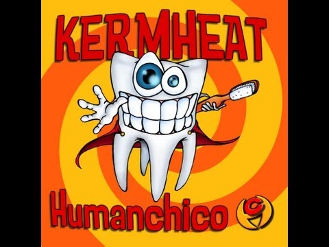 Kermheat - Humanchico (2005) full album