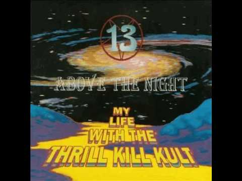 My Life With The Thrill Kill Kult - Dimentia 66