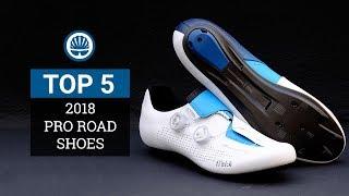 Top 5 - 2018 Pro Road Shoes