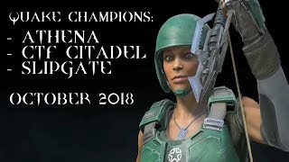 Athena + new CTF map Citadel + Slipgate mode – Quake Champions @ october