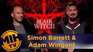 Simon Barrett & Adam Wingard Blair Witch Interview