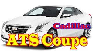 2018 cadillac ats coupe | 2018 cadillac ats coupe 0-60 | 2018 cadillac ats coupe 3.6 | New cars buy