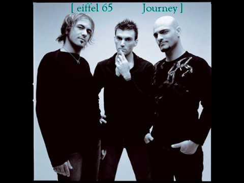 Eiffel 65 - Journey