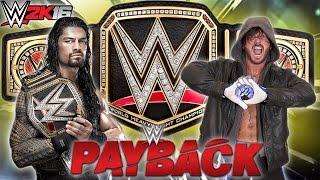 WWE 2K16 Payback 2016 - Roman Reigns vs AJ Styles - WWE Championship - WWE 2K16