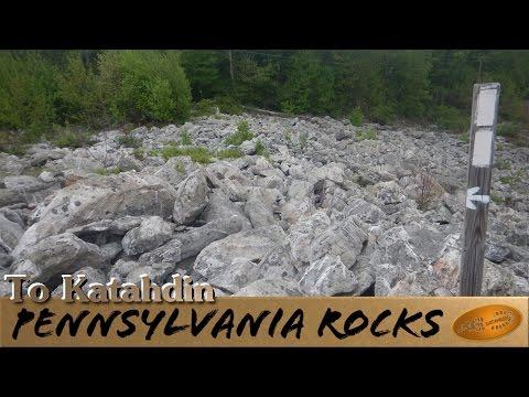 To Katahdin: Pennsylvania Rocks ~ Appalachian trail thru hike 2015