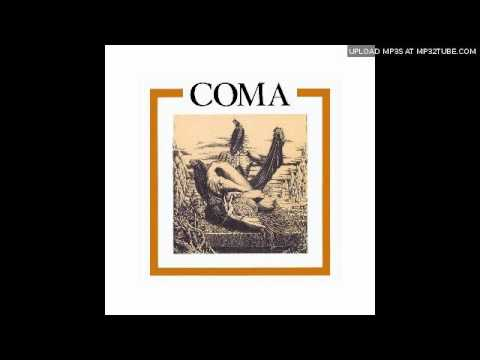 Coma - Up From The Sump