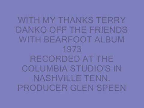 WITH MY THANKS TERRY DANKO AND BEARFOOT