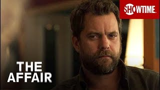 'So Why'd He Leave?' Ep. 5 Official Clip   The Affair   Season 4