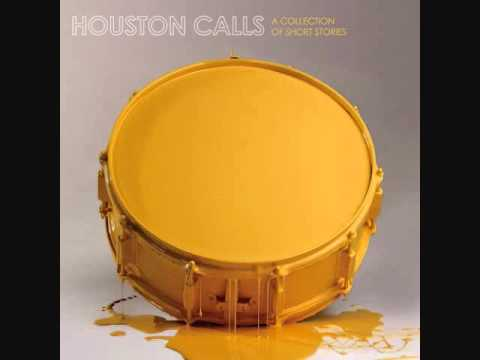 Houston Calls - A Line In The Sand