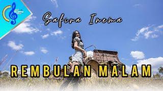 Download lagu REMBULAN MALAM - SAFIRA INEMA( )|korbankan diri dalam ilusi..DJ full bass