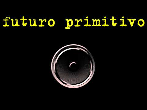 Futuro Primitivo - The Ballad of Sol Shurman