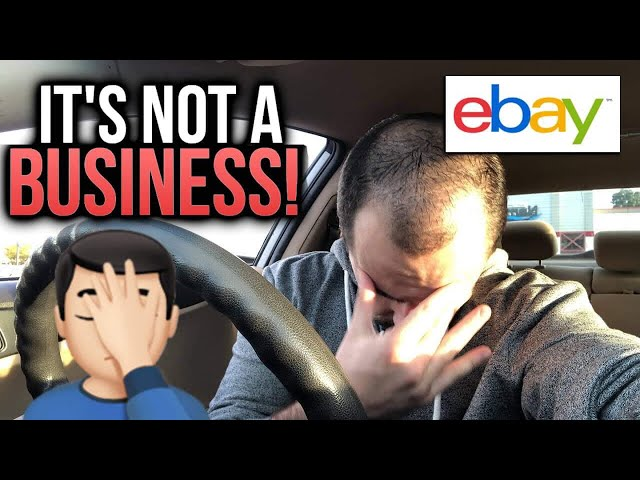 eBay is NOT a Business