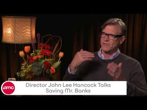 Director John Lee Hancock Talks SAVING MR. BANKS With AMC