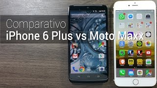 Comparativo: Moto Maxx vs iPhone 6 Plus | Tudocelular.com
