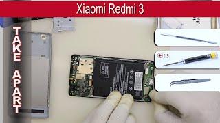 How to disassemble 📱 Xiaomi Redmi 3 Take apart Tutorial