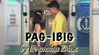 PAG IBIG - (OFFICIAL GOLD SQUAD MUSIC VIDEO WITH LYRICS) by FRANCINE DIAZ