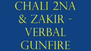 Chali 2na & Zakir - Verbal Gunfight