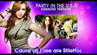Party In The Usa Miley Cyrus Karaoke Version