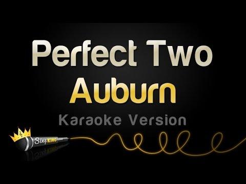 Auburn - The Perfect Two (Karaoke Version)