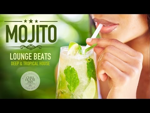 Mojito Lounge Beats #3 | Deep & Tropical House Mix