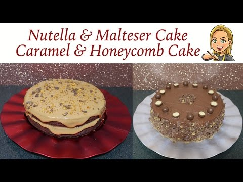 Nutella & Malteser Cake and Caramel & Honeycomb Cake - Nutella torta