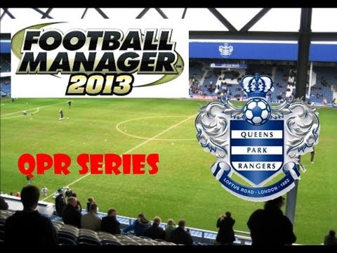 Football Manager 13 - QPR Series - Episode 53