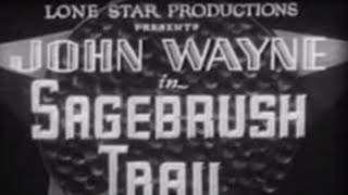 Sagebrush Trail (1933), Full Length John Wayne Western Movie