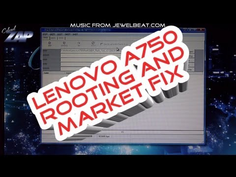 Lenovo A750 Rooting / Market Fix / Add Google Account How to Tutorial MT6575 Dualsim ColonelZap