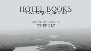 Hotel Books 34 I 39 Ll Leave The Light On Just In Case 34 Full Album Stream