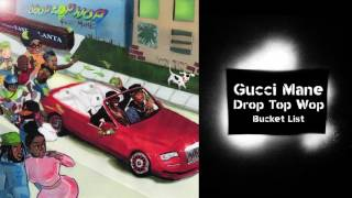 Gucci Mane - Bucket List prod. Metro Boomin [Official Audio]