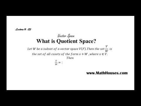 Vector Space || Lecture# 25 || What is Quotient Space? || BY Umair Arshad Bhatti