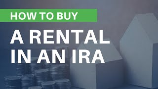 How to Buy Your First Rental Property in an IRA | Mark J Kohler | Tax & Legal Tip