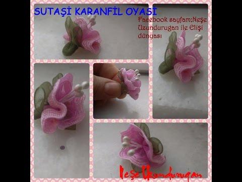 &Sutaşı&SUTAŞI KARANFİL ÇİÇEĞİOrganze Kurdele oyaları&Forex flower,health flower,holiday flower,