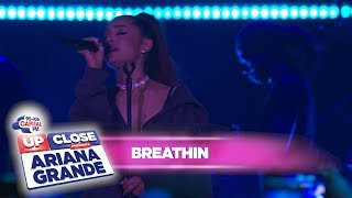 Ariana Grande 39 Breathin 39 Live At Capital Up Close
