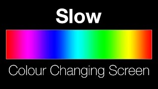Slow colour changing screen - Lighting effect